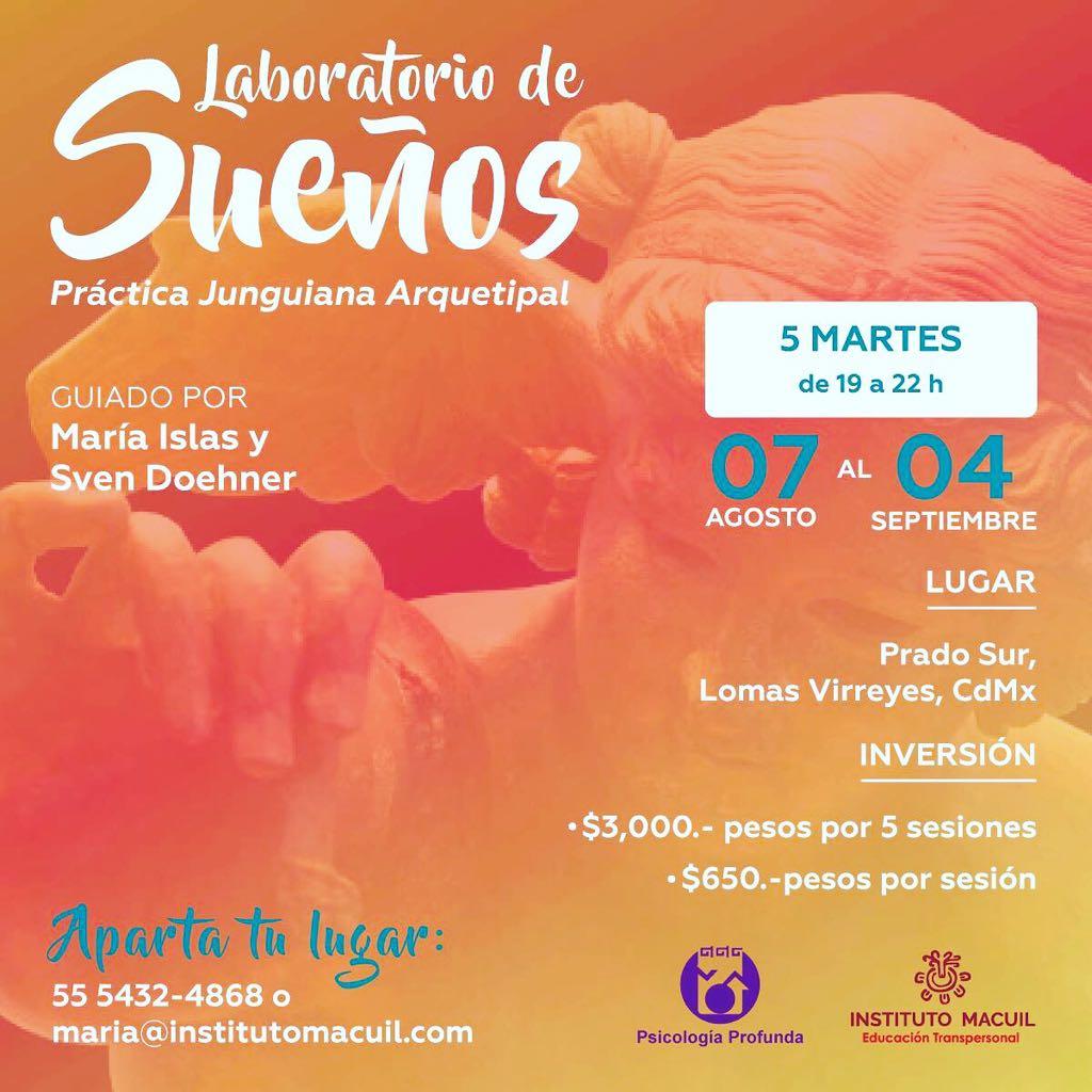 Laboratorio de los Sueños los dìas Martes del 7 de Agosto al 4 de Septiembre 2018 Lomas Virreyes.